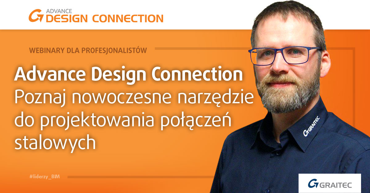 WEBINAR pozna Advance Design Connection Michał Nowicki