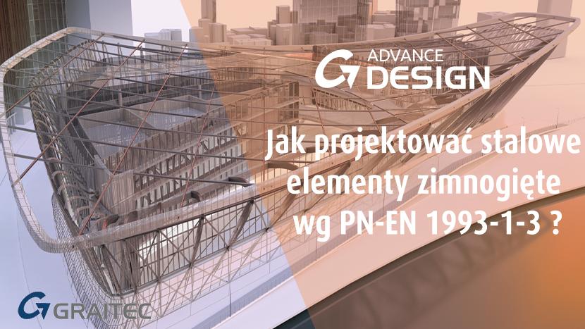 Jak projektować stalowe elementy zimnogięte wg PN-EN 1993-1-3 ?