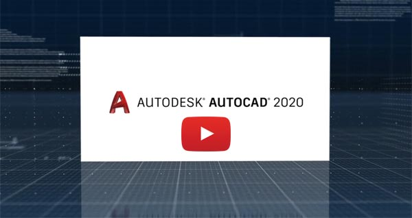 AutoCAD 2020 Product Overview